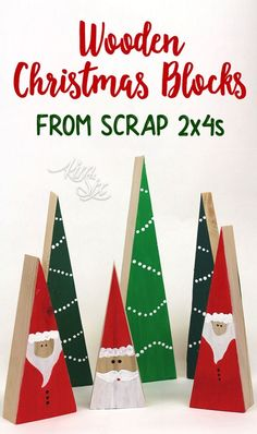 These are an adorable way to use up old 2x4 scraps. Cut them at an angle and paint them with simple shapes! Would look adaorble on a shelf! Santas and Trees from Scrap 2x4 Blocks via TheKimSixFix.com