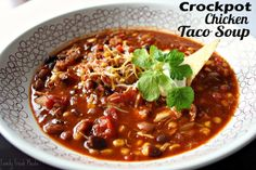 Crockpot Chicken Taco Soup  This is one of those recipes that will be requested by your family over and over again.