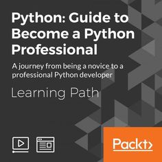 cover for Learning Path: Python: Guide to Become a Python Professional Free Programming Books, Programming Languages, Computer Programming, Computer Science, What Is Data Science, Machine Learning Artificial Intelligence, Technology Consulting, Python Programming, Learn To Code