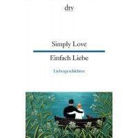 Simply Love / Einfach Liebe - Harald Raykowski