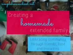 How to create an extended family when you live far from your own