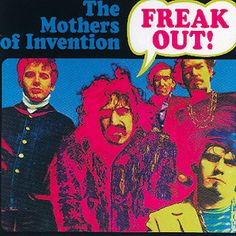 Freak Out!, The Mothers of Invention - A master guitarist and provocateur, Frank Zappa made more than sixty albums, but the first was perhaps the most groundbreaking. The double-disc Freak Out! declares the arrival of a visionary weirdo who dabbles in doo-wop, pop-song parody, protest tunes, art rock and avant-garde classical.