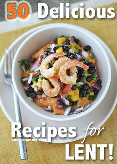 50 Delicious Recipe Ideas for Lent! {Meatless and Seafood meals}