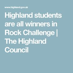 Highland students are all winners in Rock Challenge | The Highland Council