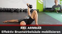 Brustwirbelsäule mobilisieren mit der RKC Armbar zur Vermeidung von Schm...