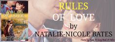 Warrior Woman Winmill: Rules Of Love, by Natalie-Nicole Bates. Blog Tour....