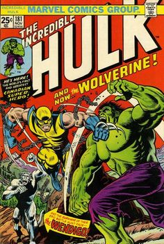 Incredible Hulk 181: First (full) appearance of Wolverine. November, 1974.