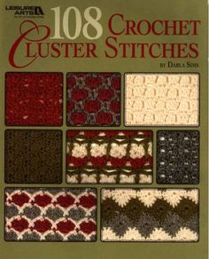 If you like crochet with plenty of unique texture, then the inspiration for your next project awaits in this collection of 108 beautiful cluster stitches by Darla Sims. Let these patterns capture your imagination as you use them to design your own afghans, place mats, pillows, shawls--whatever you can envision. Change yarn weight and hook size to get a wide range of results. Easy instructions in the book tell how to plan an afghan using any of the pattern stitches. With so many lovely patt