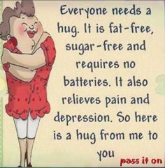 Have a hug! Hug Quotes, Wisdom Quotes, Words Quotes, Life Quotes, Funny Quotes, Cute Good Morning Quotes, Good Day Quotes, Morning Inspirational Quotes, Enjoy Your Day Quotes