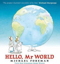 Buy Hello, Mr World by Michael Foreman at Mighty Ape NZ. A topical picture book about the effects of climate change, ideal for very young children. In this topical picture book, Michael Foreman - twice winn. Boomerang Books, World M, Michael Morpurgo, Learning Support, Climate Change Effects, Books To Buy, Book Lists, We The People, How To Fall Asleep