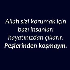 Allah sizi korumak için bazı insanları hayatınızdan çıkarır. Peşlerinden koşmayın ! Poem Quotes, True Quotes, Words Quotes, Poems, Sayings, Good Sentences, Thing 1, English Quotes, Meaningful Words