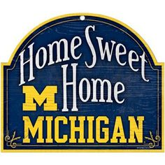 Michigan Wolverines 11'' x 9'' Home Sweet Home Sign