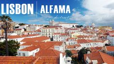 Discover what to see in Lisbon, when travelling in Portugal with the historic Alfama district and top main city sights not to be missed.