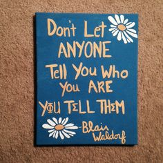 Phi Sigma Sigma - Blair Waldorf quote on painted canvas DIY