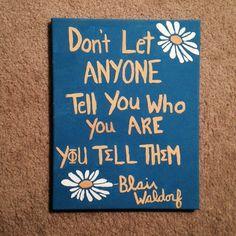 Phi Sigma Sigma - Blair Waldorf quote on painted canvas DIY