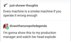 EXCEPT FOR SMOKE MACHINES