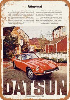 240z Datsun, Datsun Car, Classic Japanese Cars, Classic Cars, Vintage Advertisements, Vintage Ads, Vintage Stuff, Vintage Signs, Nissan Z Cars