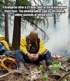 A firefighter after a 32 hour shift at the Washington State fires. The photographer says the man sat down and was asleep within seconds. There Goes My Hero, All Hero, Alaska Airlines, New Hampshire, Funny Animal Pictures, Funny Animals, Random Pictures, Connecticut, Real Life Heros