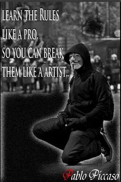 Anonymous ART of Revolution: Learn the rules like a pro so you can break them like an artist V Pour Vendetta, Quotes To Live By, Me Quotes, Qoutes, Anarchy Quotes, Think, Anonymous, Inspire Me, Quotations
