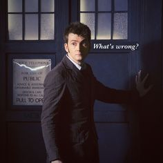 """""""What's wrong?"""" 