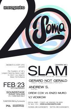 Incognito and Dirty Epic present Slam at Secret Location