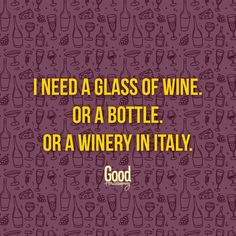 Ek het 'n glas wyn nodig. Of 'n bottel. Of 'n wynkelder in Italië. Qoutes, Funny Quotes, Afrikaanse Quotes, Quote Board, Good Housekeeping, Inspirational Quotes, Motivational, Thoughts, Sayings