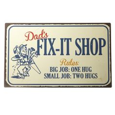 Perfect for the DIY Dad, this metal 'FIX-IT SHOP' sign will add a whimsical touch to the shed! Wood Pallet Signs, Wood Pallets, Diy Signs, Shop Signs, Man Cave Wall Art, Bereavement Gift, Laundry Signs, Man Cave Garage, Dad Day