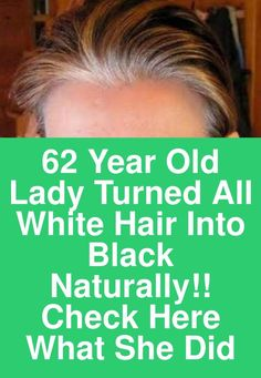 62 year old lady turned all white hair into black naturally! Check here what she did 62 year old lady turned all white hair into black naturally! Check here what she did Hair graying is a natural process, you can stop premature hair graying but to avoid Natural Hair Care, Natural Skin, Natural Hair Styles, Long Hair Styles, Natural Makeup, Organic Makeup, Organic Beauty, Natural Beauty, Beauty Skin