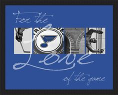 "Fine Art Photography - St. Louis Blues ""For the Love of the Game"" in photographic letters by Marcink Designs."