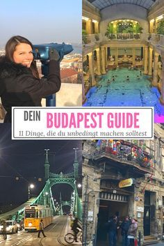 Dein #Budapest Guide - 11, Dinge, die du unbedingt in Budapest machen solltest + allgemeine #Reisetipps.