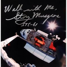 On Top of the Shuttle Arm' in x and Autographed by Story Musgrave Story Musgrave, Spacex News, Nasa Space Program, Nasa Astronauts, Hubble Space Telescope, Space Shuttle, Astronomy, Arms, Authenticity
