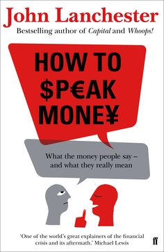 Book Review: How to Speak Money by John Lanchester | LSE Review of Books