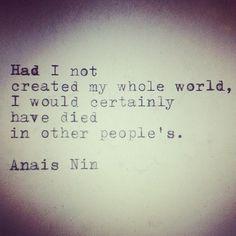 Had I not created my whole world
