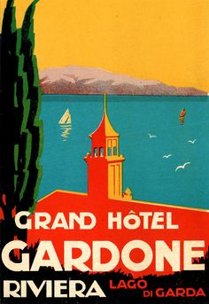 Vintage Poster - Grand Hotel - Travel - Water - River - Riviera - Lago Di Garda - Lake