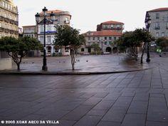 XOAN ARCO DA VELLA: PLAZA DA FERRERIA - PONTEVEDRA
