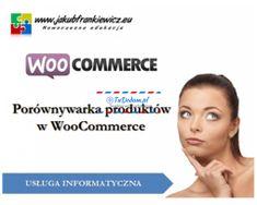 Ogłoszenie w serwisie TuDodam.pl: Porównywarka produktów w WooCommerce