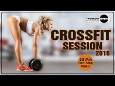 CrossFit Session 2016 - YouTube
