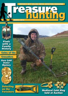 Treasure Hunting magazine - March 2014 : The March 2014 issue of Treasure Hunting - Britain's best selling metal detecting magazine..