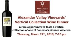 Alexander Valley Vineyards' Vertical Collection Wine Dinner  Join us for this rare opportunity to taste a vertical collection of one of Sonoma's pioneer wineries.   Thursday, March 22nd, 2018, 7-10 pm   Michael's On East Executive Chef Jamil Pineda has created yet another, carefully designed menu.   Click below to register and see the delicious menu! http://events.r20.constantcontact.com/register/event?oeidk=a07ef4wjhah32981da6&llr=rizzs9n6