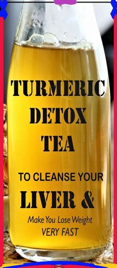 AMAZING TURMERIC TEA TO DETOX YOUR LIVER AND LOSE WEIGHT