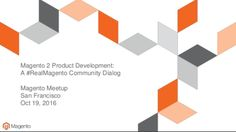 Join AOE and the San Francisco Magento Users Group tomorrow 10/19/2016 for free pizza, beer/soft drinks & #Magento2 Product Development deep-dive with Sr. Product Managers from Magento, Inc. & Daniel Bartholomew - CTO of section.io.  Share your concerns/successes with the people who can do something about them and want to help! - http://www.meetup.com/San-Francisco-Magento-Users-group/events/234536674/