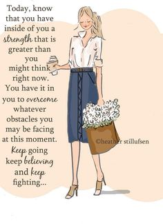 Keep going, keep believing