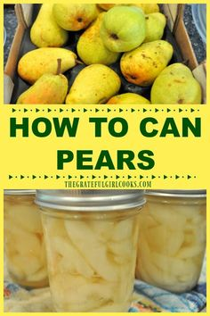Preserve summer's fruit bounty for long term storage in the pantry by learning how to can pears (fresh and ripe) using a water bath canner! / The Grateful Girl Cooks! Pear Recipes Easy, Great Recipes, Home Canning Recipes, Cooking Recipes, Pressure Canning Recipes, Cooking Pork, Vitamix Recipes, Cooking Turkey, Pressure Cooking