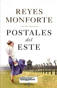 Monforte, Reyes. Postales del este. Barcelona : Plaza Janés, marzo 2020 Barcelona Plaza, Reyes, Novels, March, Reading, Romance Novels