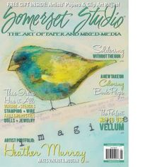 Somerset Studio May/June 2014, Cover art by Seattle artist Caitlin Dundon, along with an article she wrote on Faux Encaustic mixed media collage.