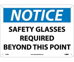 Notice, SAFETY GLASSES REQUIRED BEYOND THIS POINT, 10X14, .040 Aluminum