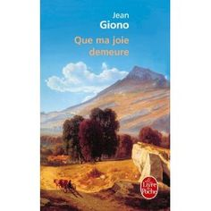 Que ma joie demeure: Amazon.fr: Jean Giono: Livres