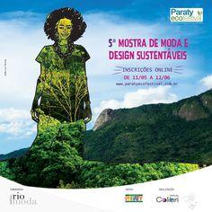 Estão abertas as inscrições para a 5º Mostra de Moda e Design Sustentáveis do Paraty EcoFashion Elas podem ser feitas através do site: www.paratyecofestival.com.br, e vão até 12/06.  #ParatyEcoFashion #ParatyEcoFestival #EcoFashion #EcoFestival #fashion #festival #moda #sustentabilidade #InstitutoRioModa #RioModa #Paraty #cultura #turismo #arte #PousadaDoCareca