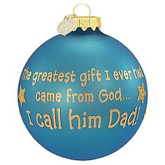 dad greatest gift glass ornament