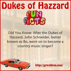 Did You Know: After the Dukes of Hazzard, John Schneider, better known as Bo, went on to become a country music singer?  #DukesofHazzard